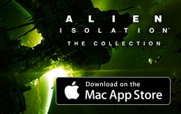 The terror spreads: Alien: Isolation™ – The Collection has breached the Mac App Store