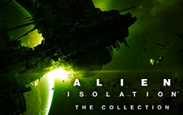 The true meaning of fear: Alien: Isolation™ - The Collection stalks on to Mac and Linux September 29