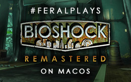 Look, Mr Bubbles! #FeralPlays BioShock Remastered on macOS!