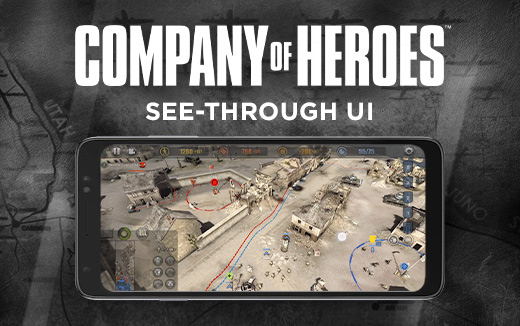 Feature highlight – See-through UI in Company of Heroes for iPhone and Android