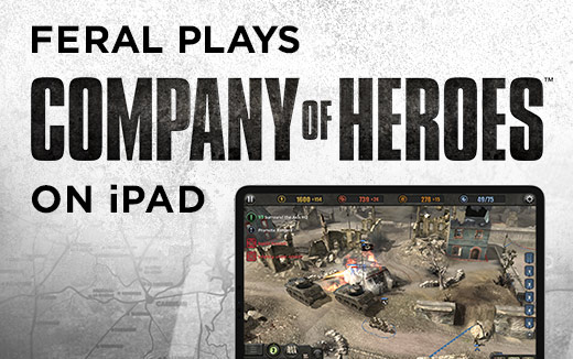 Veteran commanders wanted — Feral plays Company of Heroes on a 2nd Generation 12.9