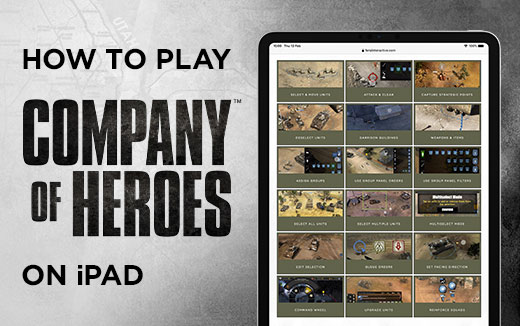 New recruits, report for training: how to play Company of Heroes on iPad