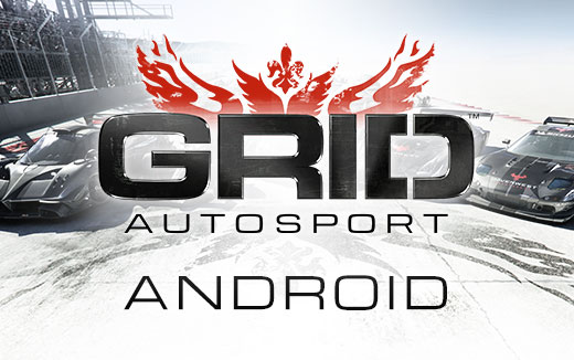Get in amongst it — Buy once and race forever in GRID Autosport, out now for Android