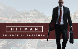 Master the art of assassination across the world: perform hits in HITMAN™ Episode 2 - Sapienza