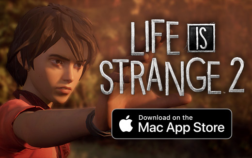 Run away with Life is Strange 2 on the Mac App Store