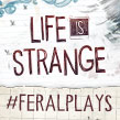 We change our minds live on Twitch: #FeralPlays Life Is Strange for Mac