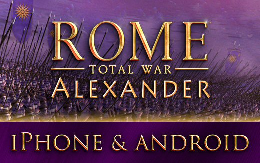 ROME: Total War – Alexander releasing on iPhone and Android October 24th