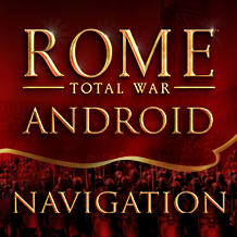 Trova la tua strada! Come muoversi in ROME: Total War per Android