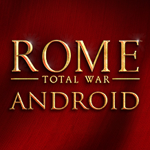 The full glory of ROME: Total War — now on Android