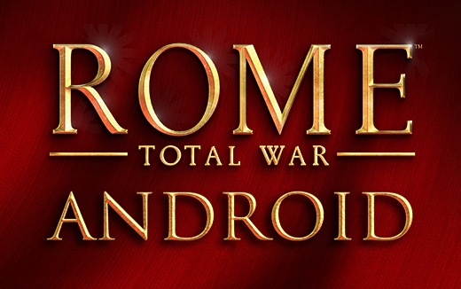 Toda la gloria de ROME: Total War — ya disponible para Android