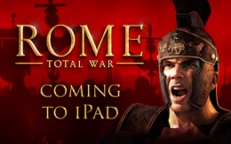 Coming autumn MMXVI to iPad: ROME: Total War
