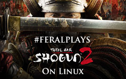 The orange sun rises: #FeralPlays Total War: SHOGUN 2 on Linux