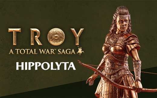 Meet the legends of TROY - Hippolyta