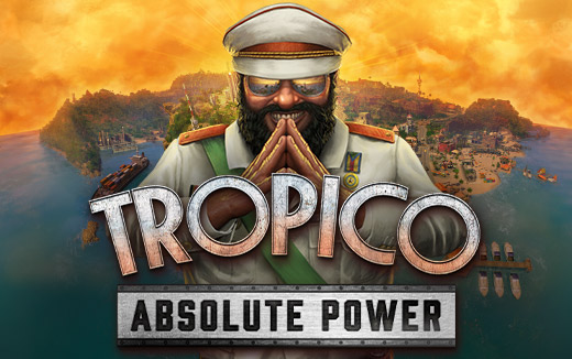 Update Tropico on mobile now to get Absolute Power absolutely free!
