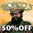50% tax cut on all new investment projects! Tropico 3 on sale now!