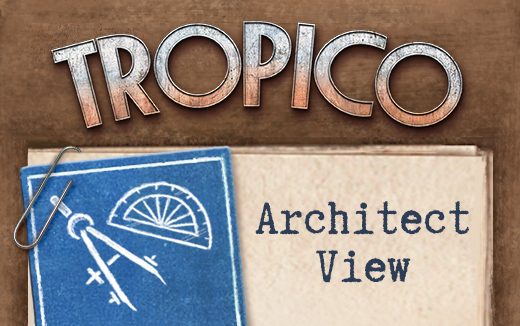 El Presidente presents Architect View — New city-building feature for Tropico on iPad