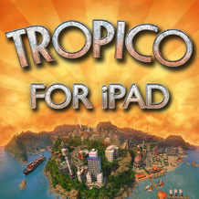 Features roundup: What to get hyped about in Tropico for iPad