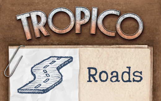 All roads lead to… Tropico! — Easy road placement for iPad