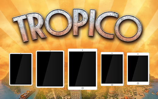 Extra! Extra! Read all about it! El Presidente unveils supported devices for Tropico for iPad
