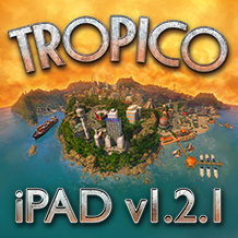 No device left behind  — Tropico updated for iPad!