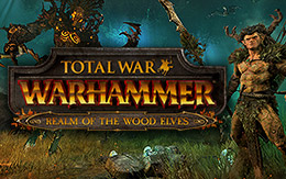Enter the Realm of the Wood Elves — new DLC released for Total War: WARHAMMER on Linux
