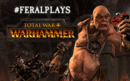 The thrilling eve of WAAAGH! #FeralPlays Total War: WARHAMMER for Mac