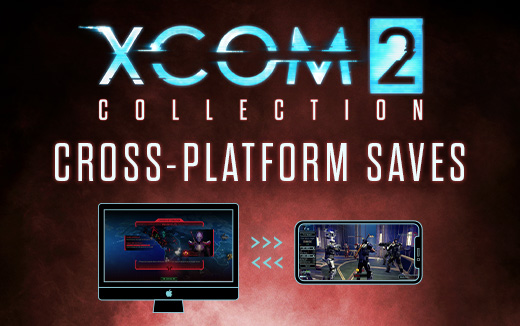Squad goals — Cross-platform capabilities in the XCOM 2 Collection