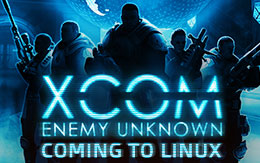 XCOM: Enemy Unknown first game developed and published for Linux coming this Summer